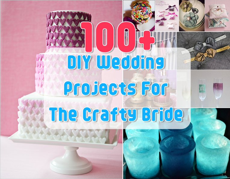 100 DIY Wedding Projects For The Crafty Bride