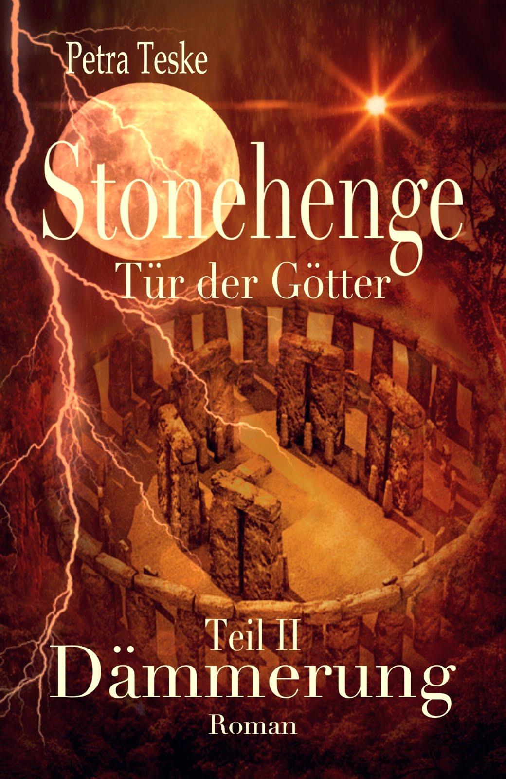 Stonehenge Tür der Götter Teil II: Dämmerung