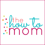 The How To Mom