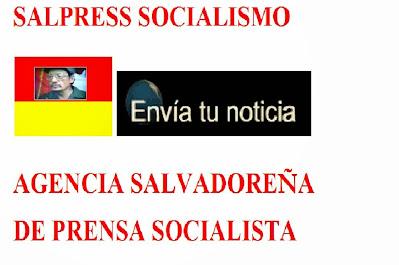 SALPRESS SOMOS AGENCIA    NOTICIOSA    DEL PROLETARIADO     PERIODISMO    REVOLUCIONARIO.