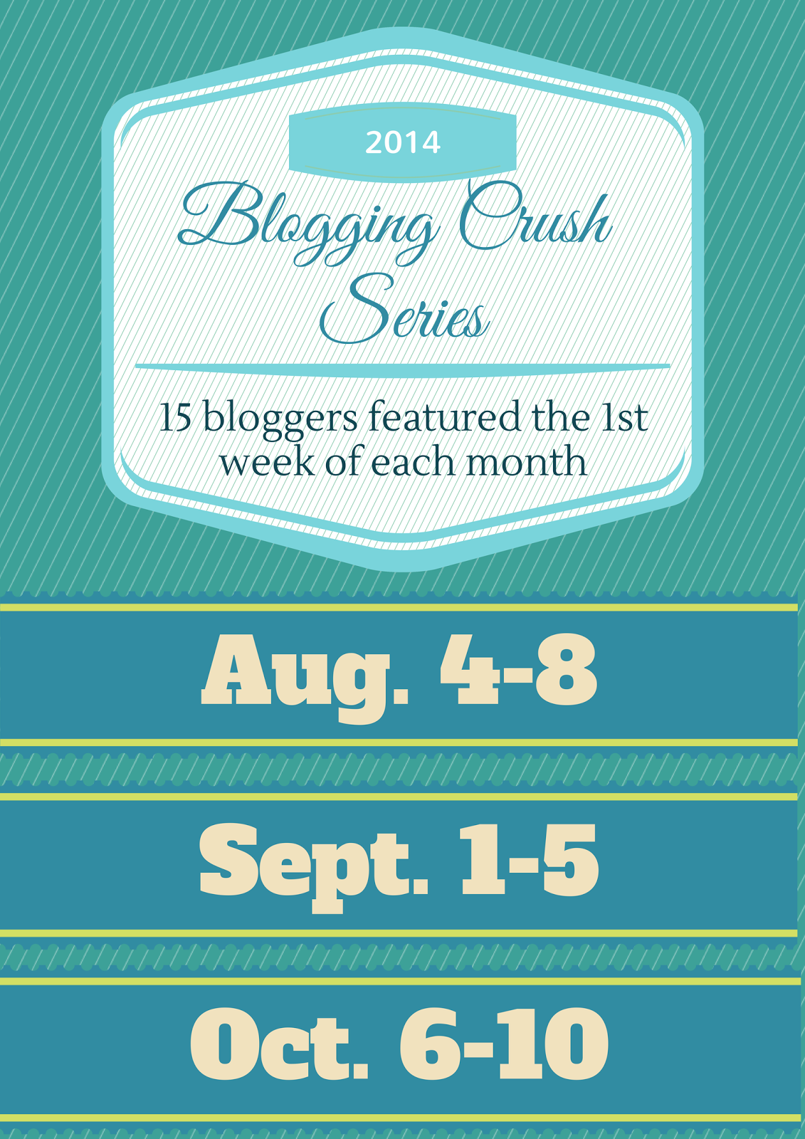 Blogging Crush Series