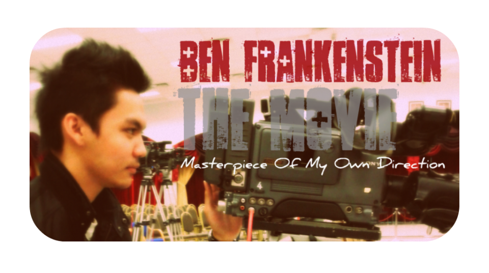 Ben Frankenstein The Movie