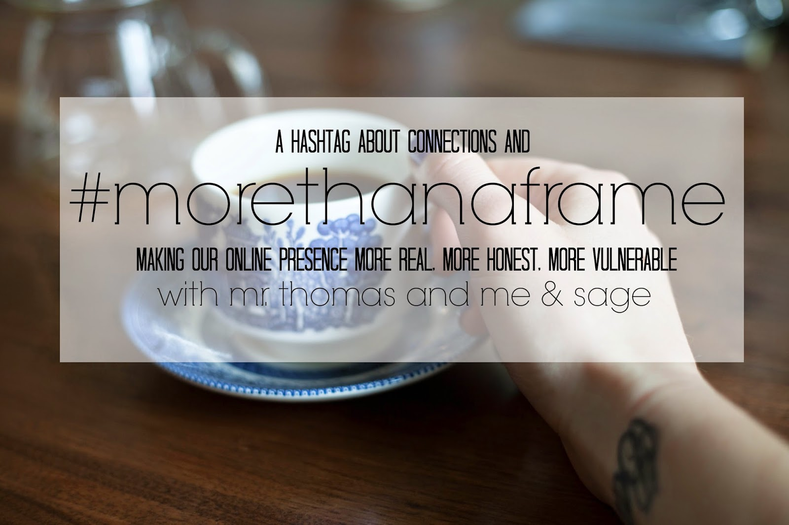 #morethanaframe an instagram hashtag for building community