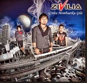 Zivilia - Cinta Membuatku Gila