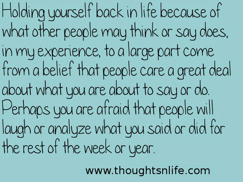 Thoughtsnlife: Holding yourself back in life