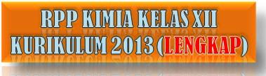 RPP Kimia Kelas XII Kur-2013 (Lengkap)