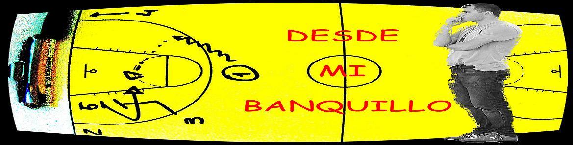 DESDE MI BANQUILLO (DMB)