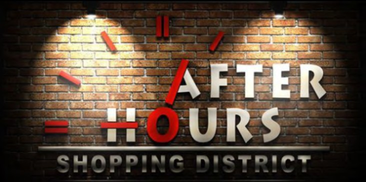 AFTHERHOURS SHOPPING DISTRICT