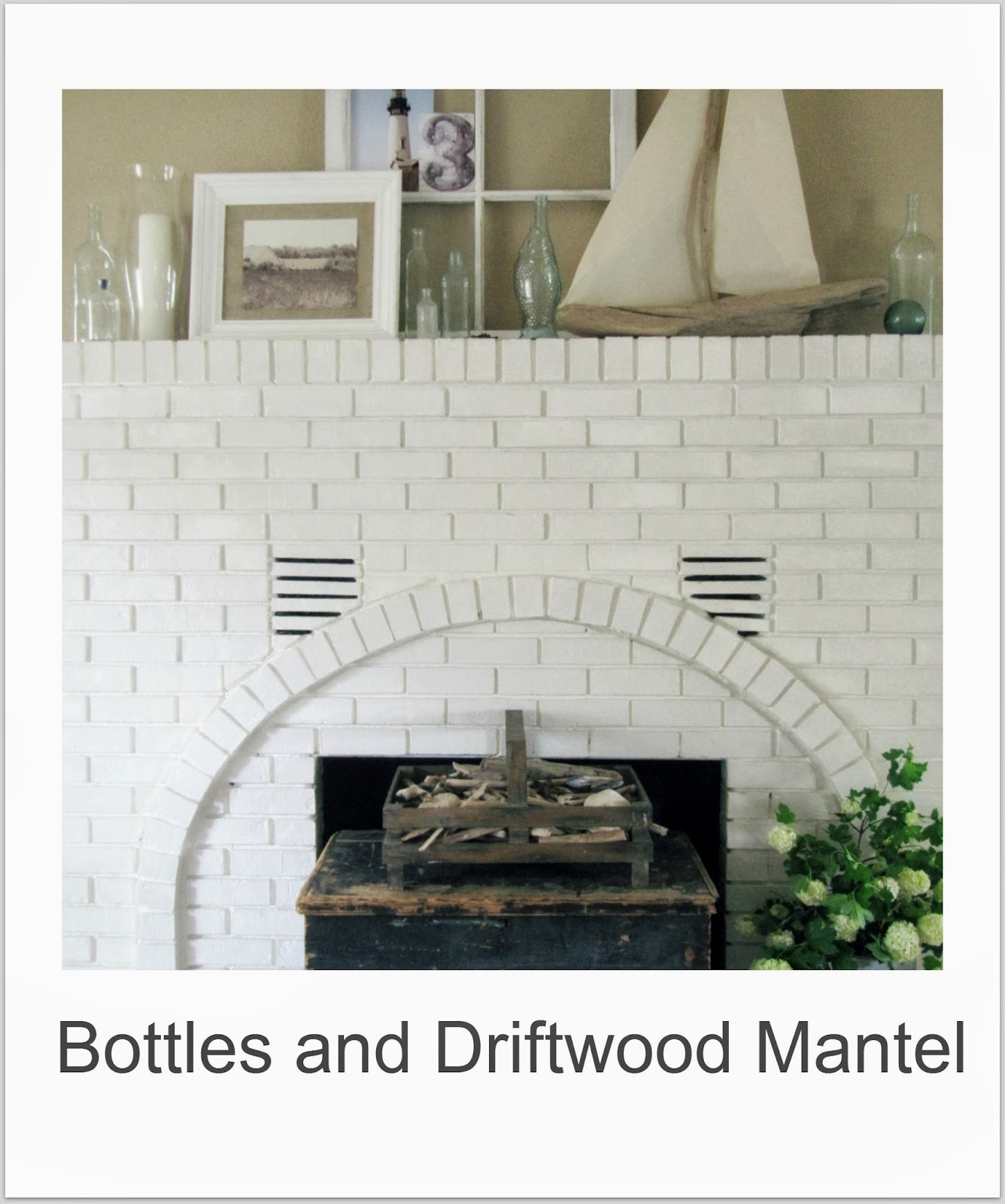 http://thewickerhouse.blogspot.com/2012/05/bottles-and-driftwood-mantel.html
