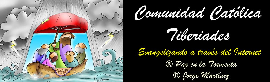 ® Comunidad Católica Tiberiades  ®