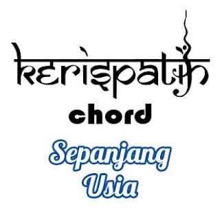 Lirik dan Chord(Kunci Gitar) Kerispatih ~ Sepanjang Usia
