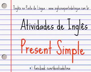 Atividades de Inglês: Present Simple