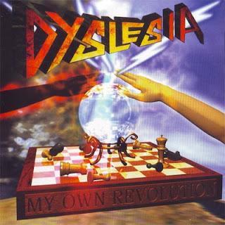 Dyslesia - My Own Revolution (1999)