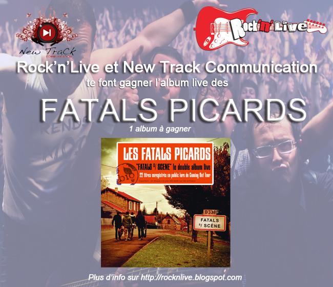 Fatals Picards Rock'n'Live Concours 2013 Album Fatals sur Scène Paul Léger Jean-Marc Sauvagnargues Coming Out Tour Concert Eurovision