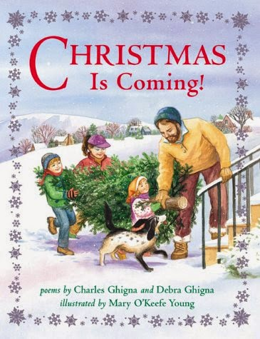 http://www.amazon.com/Christmas-Is-Coming-Charles-Ghigna/dp/B003A02QY0