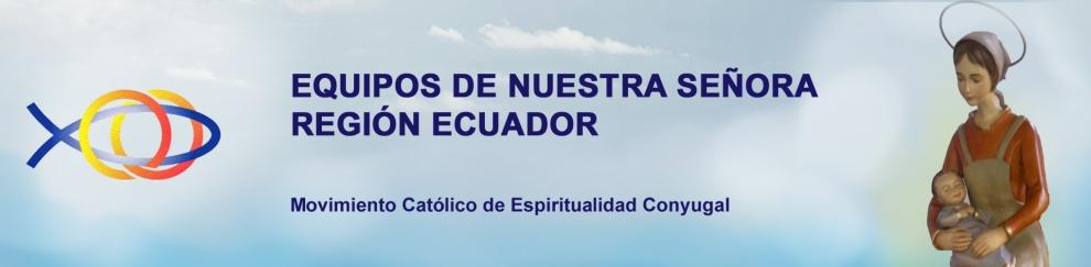 EQUIPOS DE NUESTRA SEÑORA - REGIÓN ECUADOR