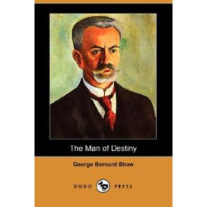 The Man of Destiny - George Bernard Shaw
