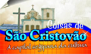 BLOG COISAS DE SÃO CRISTOVÃO