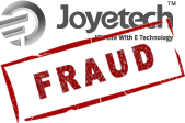 Joyetech - a fraud!