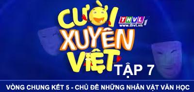 Cười Xuyên Việt tập 7 - Vòng chung kết 5