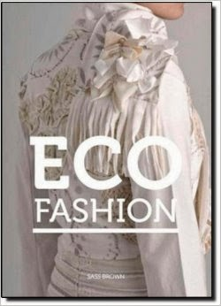 http://www.amazon.com/Eco-Fashion-Sass-Brown/dp/185669691X