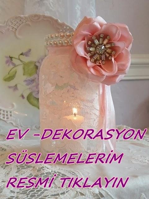 DEKORASYON - SÜSLEMELERİM