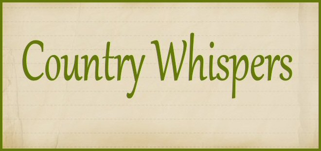 COUNTRY WHISPERS