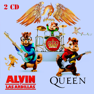 Alvin Y Las Ardillas By Queen