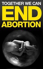 ¡POR EL FIN DEL ABORTO!