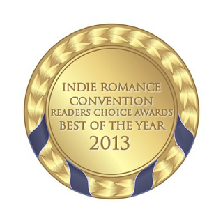 WINNER of the 2013 Indie Romance Convention's Readers Choice Awards!