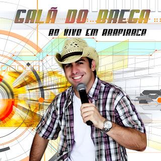 http://2.bp.blogspot.com/--NpetKj2kRA/ThEO8f0z7TI/AAAAAAAADls/RwZ1wPfLD4s/s320/Gal%25C3%25A3+Do+Brega+-+Ao+Vivo+Em+Arapiraca+%2528Frente%2529.jpg