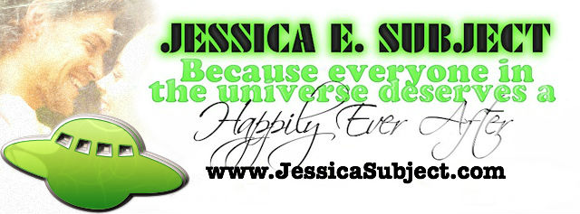 Jessica E Subject because everyone in the universe deserves a happily ever after - science fiction romance