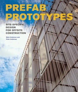 A Daily Dose Of Architecture Books Book Review Prefab Prototypes
