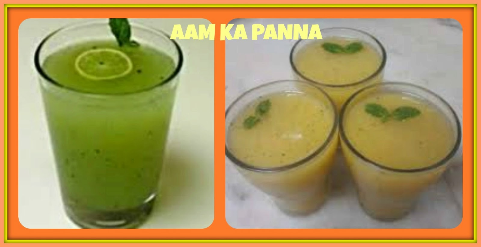 ... Aam Panna made from Green Mangoes ... CATCH THE RECIPE OF AAM KA PANNA