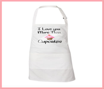I Love you more than cupcakes Apron