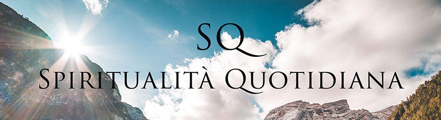 SQ - Spiritualità Quotidiana