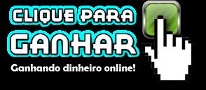 Clique Para Ganhar - Ganhe Dinheiro Online!