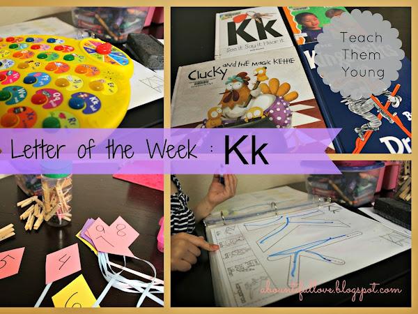 Letter of the Week : Kk