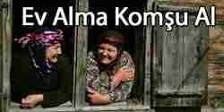 Ev Alma, Komşu Al