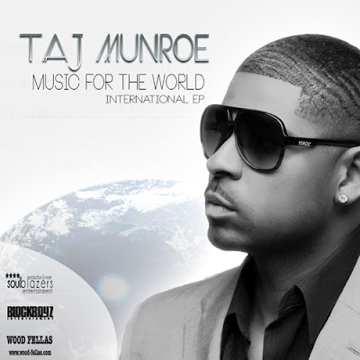 Taj Munroe - Music For The World