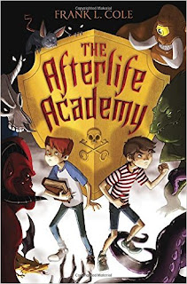 http://www.amazon.com/The-Afterlife-Academy-Frank-Cole/dp/0385744811