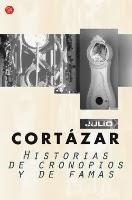 Portada del libro historias de cronopios y de famas de Julio Cortázar
