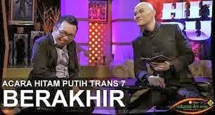 ACARA HITAM PUTIH TRANS7 BERAKHIR