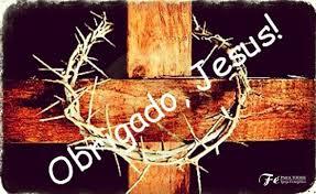 Obrigado Jesus!!!!!