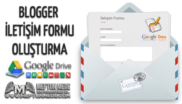 Blogger iletişim formu oluşturma