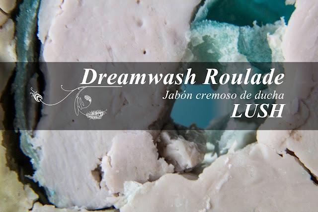 Dreamwash, el nuevo jabón cremoso de Lush.