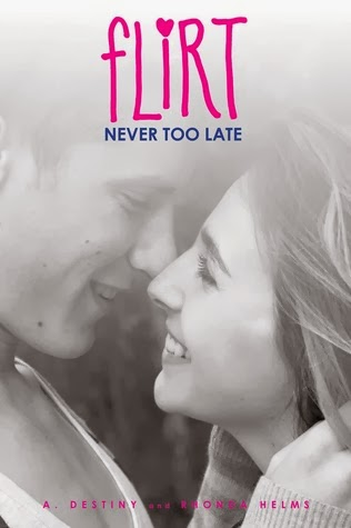 book cover of Never Too Late by A. Destiny and Rhonda Helms