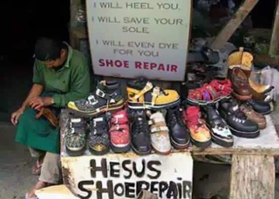 Funny Jesus Shoe Repair Sign - I will heel you, I will save your sole, I will even dye for you