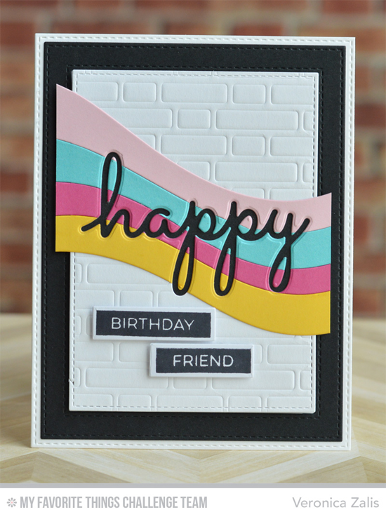 Bold Birthday Card by Veronica Zalis featuring the Ride the Wave, Brick Wall Cover-Up, and Blueprints 26 Die-namics #mftstamps