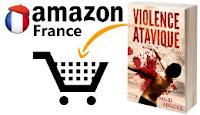 Acheter Violence Atavique sur Amazon France